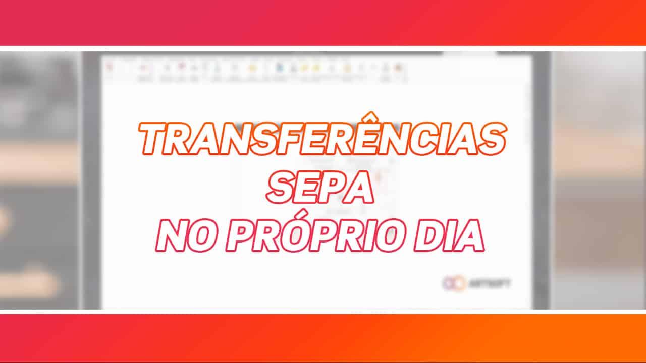 Transferências SEPA | Disponível com o ARTSOFT