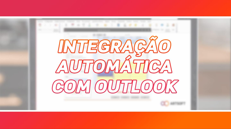 Integração Automática com o Outlook