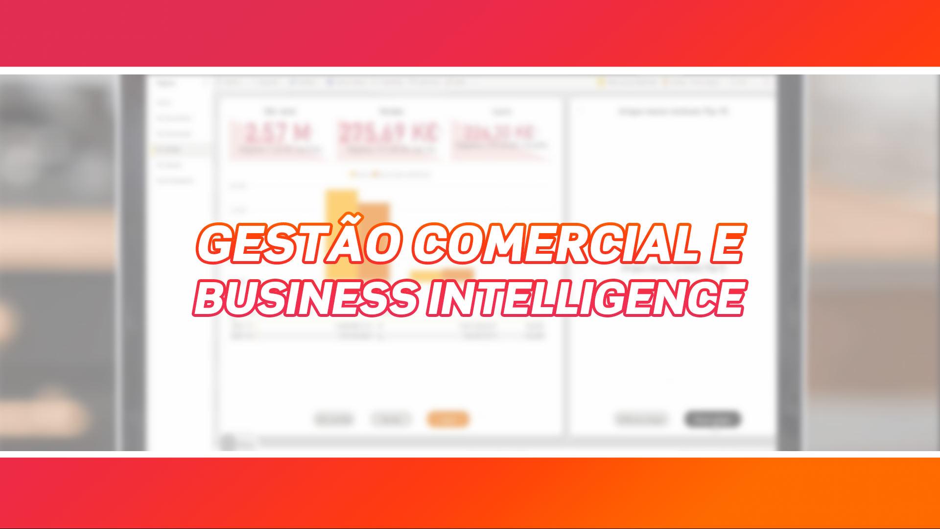 Performance comercial com BI | Disponível com Bussiness Intelligence